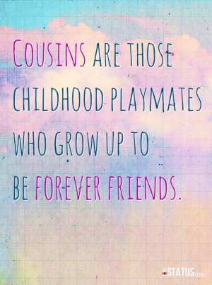 Quotes About Cousins Love Cousin quote