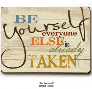 Inspirational Quotes for Kids: Be Yourself, Everybody Else is Already ...