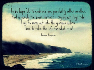 Barbara Kingsolver quote - photo by Glenda Miles/ Big Sur Coastline