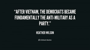 After Vietnam, the Democrats became fundamentally the anti-military as ...