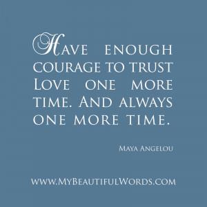 Have Enough Courage...