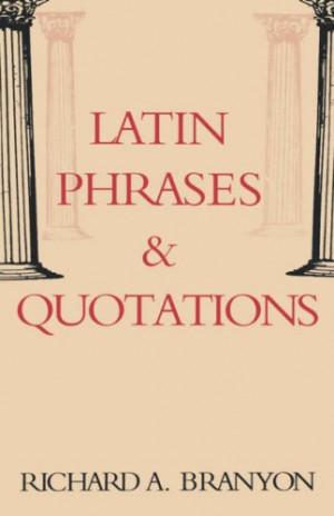 Latin Phrases & Quotations