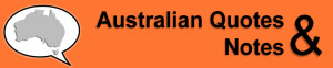 home the quotes about us australian quotes and notes 1770 2009 a ...