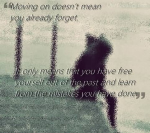Moving On Quotes Mean