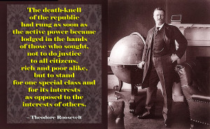 Teddy Roosevelt and the Death Knell of the Republic