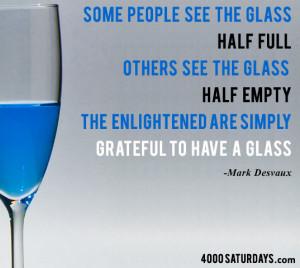 Glass Half Full Glass Half Empty