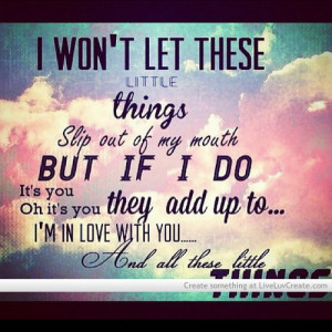 cute, little things, love, one direction, pretty, quote, quotes, song