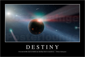 Poster Destiny: Inspirational Quote and Motivational Poster von ...