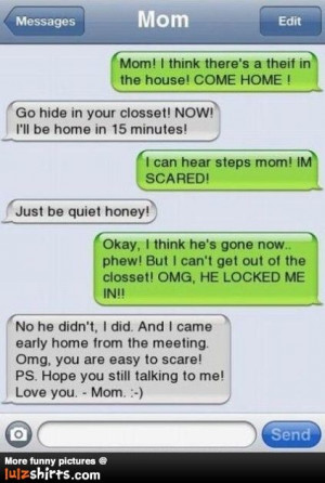 texting mom for the win!