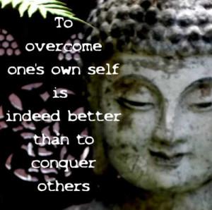 Buddha Quotations on Overcoming One's Self