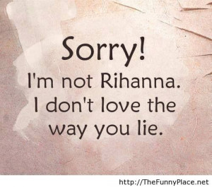 Quotes And Sayings Cute Quotes And Sayings About photo Rihanna Quotes ...