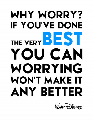 walt disney quotes about worry