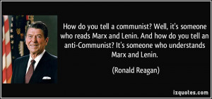 do you tell a communist? Well, it's someone who reads Marx and Lenin ...