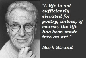 Mark strand famous quotes 2
