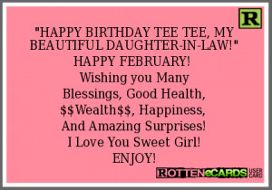 HAPPY BIRTHDAY TEE TEE, MY BEAUTIFUL DAUGHTER-IN-LAW!HAPPY FEBRUARY ...