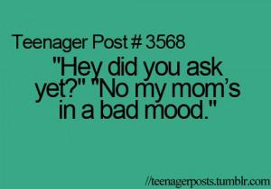 bad mood, funny, happy, mom, teen, teenager post, teenager posts, text ...