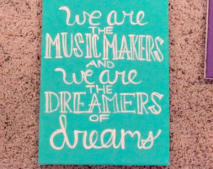 we are the music makers willy wonka quote art 18 00 usd quotesofnote