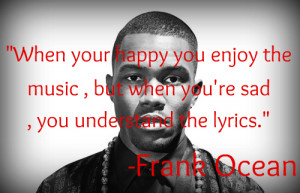 Frank Ocean Quotes About Girls