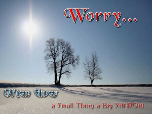 Worry Image Quotes And Sayings