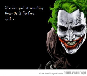 Funny photos funny Joker art quote
