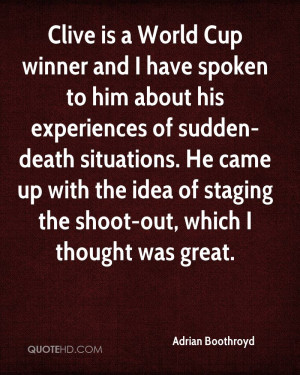 winner and I have spoken to him about his experiences of sudden-death ...