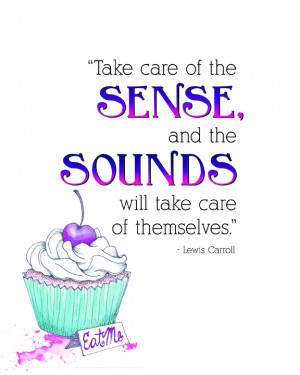 Alice in Wonderland Sense and Sounds Quote – Free Printable ...