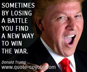 Donald Trump Quotes - Quote Coyote