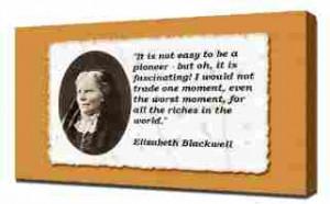 Elizabeth Blackwell Quotes 3 - Canvas Art Print