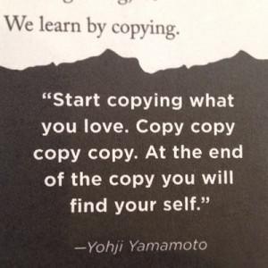 Art Spotting: Yohji Yamamoto Quotes