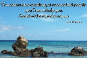 Trust Quotes-Thoughts-Jane Seymour-Best Quotes-Nice Quotes