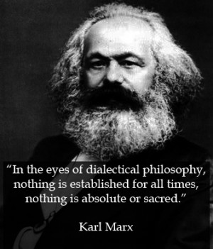KarlMarxQuote-DialecticalPhilosophy