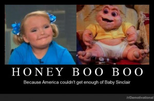 Honey Boo Boo Demotivational Poster