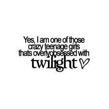 ImagesCA9KPGM9-twilight_fan_girl_quote.jpg