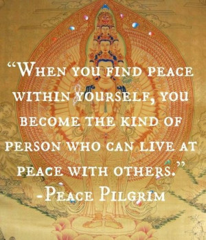Live at Peace with yourself...