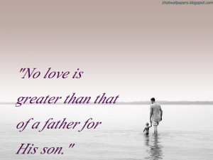 Father Son Quotes Son and father wallpaper