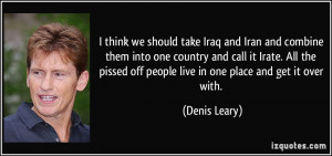 More Denis Leary Quotes