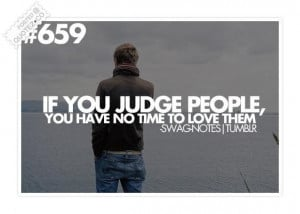 If you judge people quote