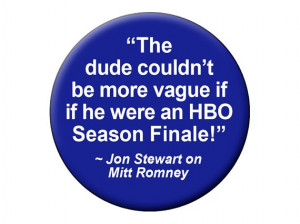 Jon Stewart Funny Quote Romney