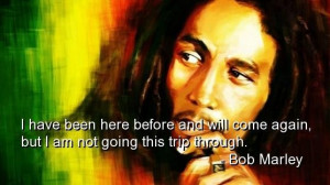 Bob marley quotes sayings life freedom witty wise deep