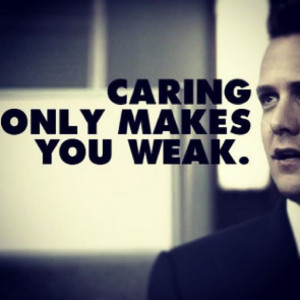 Harvey Specter Quotes Caring