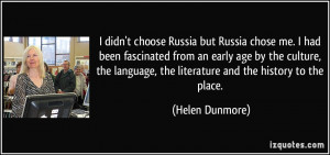 quote-i-didn-t-choose-russia-but-russia-chose-me-i-had-been-fascinated ...