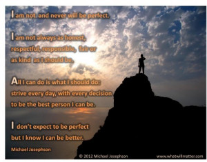 image for QUOTE & POSTER: I am not and never will be perfect. I am ...