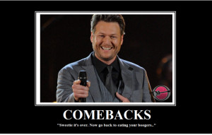 Blake Shelton Funny Quotes If @blakeshelton's tweets were