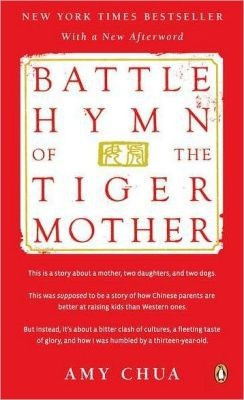 COMPLETED: Battle Hymn of the Tiger Mother by Amy Chua - recommended ...
