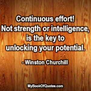 Effort Quotes Sports Continuous effort not strength