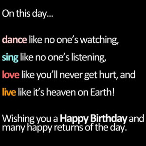 Happy Birthday Inspirational Quotes – 21 Birthday Wishes