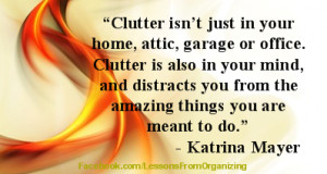 clutter isn't just in your home