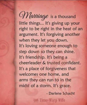 MARRIAGE is a thousand little things ... But like everything in life ...