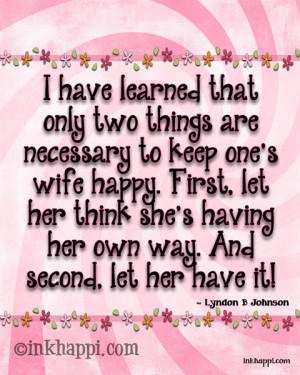 Happy Wife- Happy Life