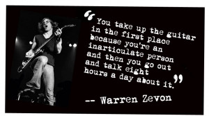 You take up the guitar in the first place because…